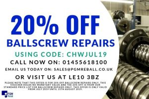 20% off ballscrew repairs at PGM Reball until 15th August 2019 Voucher Code CHWJUL19